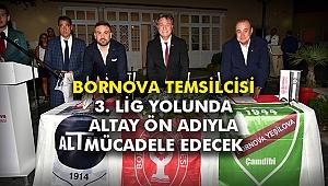 Bornova temsilcisi 3. Lig yolunda Altay ön adıyla mücadele edecek
