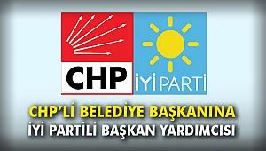 CHP'li Belediye Başkanına İyi Partili Başkan Yardımcısı