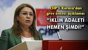 CHP'li Karaca'dan grev öncesi açıklama: