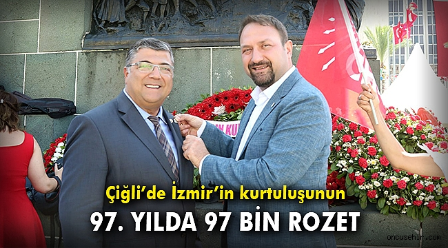 Çiğli'de İzmir'in kurtuluşunun 97. yılda 97 bin rozet