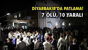 Diyarbakır'da patlama: 7 ölü, 10 yaralı