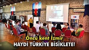 Haydi Türkiye Bisiklete! Öncü kent İzmir