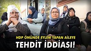 HDP önünde eylem yapan aileye tehdit iddiası