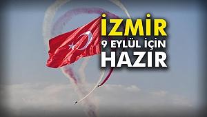 İzmir, 9 Eylül için hazır