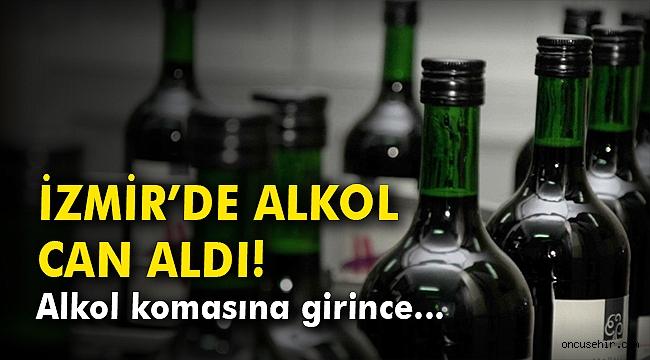 İzmir'de alkol can aldı! Alkol komasına girince…