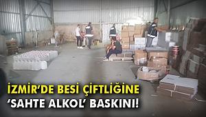 İzmir'de besi çiftliğine 'sahte alkol' baskını!