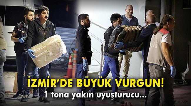 İzmir'de büyük vurgun! 1 tona yakın uyuşturucu...