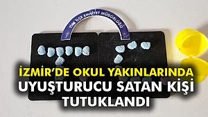 İzmir'de okul yakınlarında uyuşturucu satan kişi tutuklandı