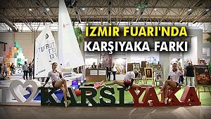 İzmir Fuarı'nda Karşıyaka farkı