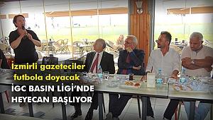 İzmirli gazeteciler  futbola doyacak