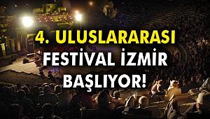 4. Uluslararası Festival İzmir başlıyor