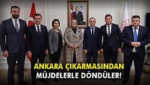 Ankara çıkarmasından müjdelerle döndüler!