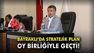 Bayraklı'da stratejik plan oy birliğiyle geçti!