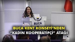 """Buca Kent Konseyi'nden """"kadın kooperatifçi"""" atağı"""