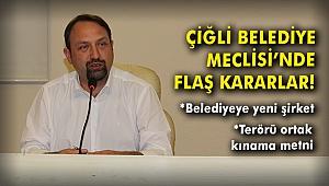 Çiğli Belediye Meclisi'nden terörü kınama metni!