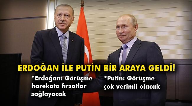 Erdoğan ile Putin bir araya geldi!