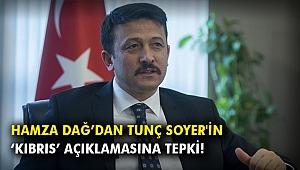 Hamza Dağ'dan Tunç Soyer'in 'Kıbrıs' açıklamasına tepki!