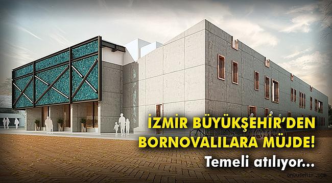 İzmir Büyükşehir'den Bornovalılara müjde! Temeli atılıyor