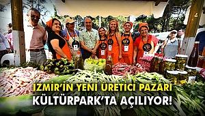 İzmir'in yeni üretici pazarı Kültürpark'ta açılıyor!
