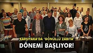 Karşıyaka'da 'Gönüllü Zabıta' dönemi başlıyor!