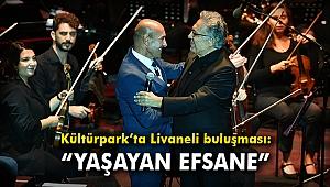 """Kültürpark'ta Livaneli buluşması: """"Yaşayan efsane"""""""