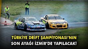Türkiye Drift Şampiyonası'nın son ayağı İzmir'de yapılacak