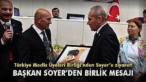 Türkiye Meclis Üyeleri Birliği'nden Soyer'e ziyaret!
