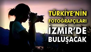 Türkiye'nin fotoğrafçıları İzmir'de buluşacak