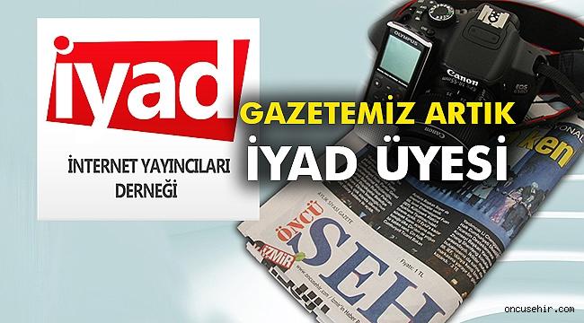Gazetemiz artık İYAD üyesi