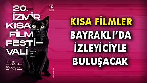 Kısa filmler Bayraklı'da izleyiciyle buluşacak