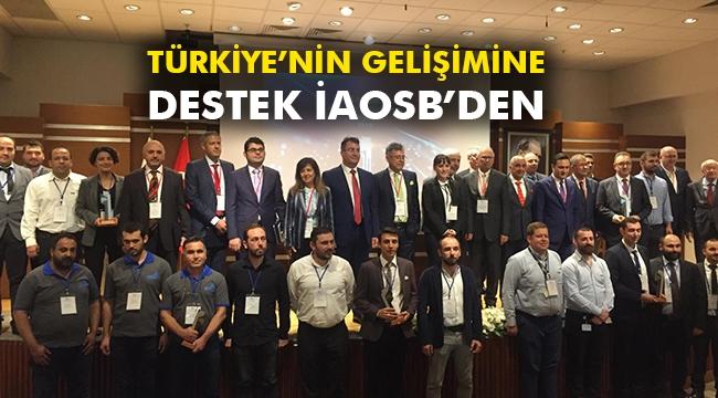 Türkiye'nin gelişimine destek İAOSB'den