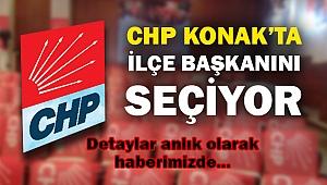 CHP Konak'ta İlçe başkanını seçiyor