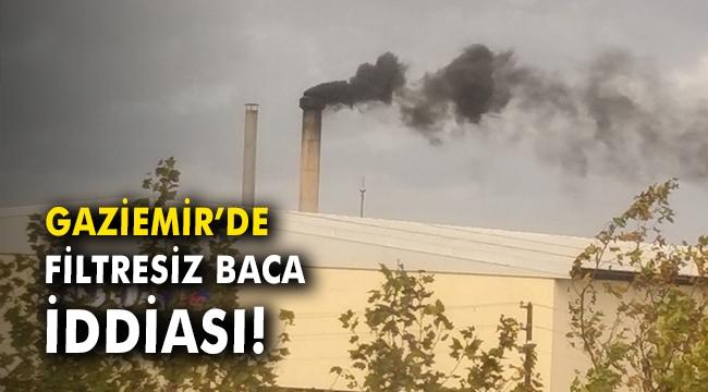Gaziemir'de filtresiz baca iddiası!