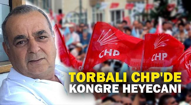 Torbalı CHP'de kongre heyecanı