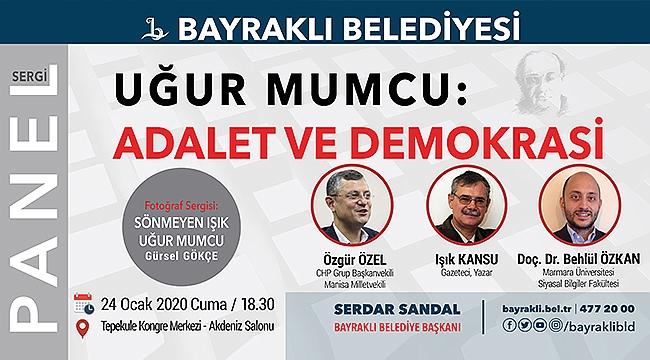 Bayraklı'da 'Uğur Mumcu' Adalet ve Demokrasi paneli