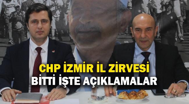 CHP İzmir İl zirvesi bitti işte açıklamalar