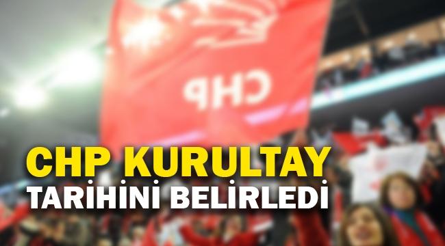 CHP Kurultay tarihini belirledi