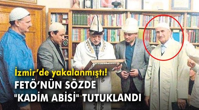 İzmir'de yakalanmıştı! FETÖ'nün sözde