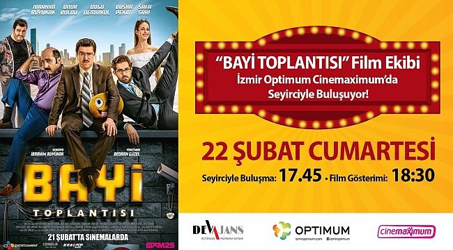 """""""Bayi Toplantısı"""" filmi İzmir seyircisini kahkahaya boğacak"""