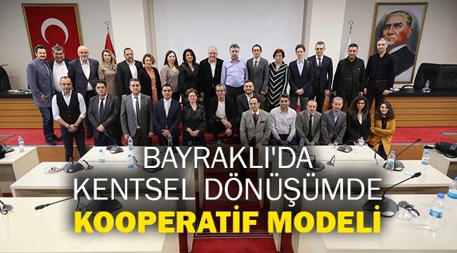 Bayraklı'da kentsel dönüşümde kooperatif modeli