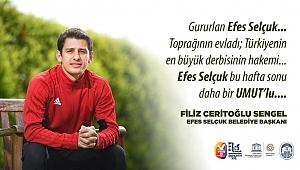 Efes Selçuk nefesini tuttu; Galatasaray-Fenerbahçe derbisini bekliyor