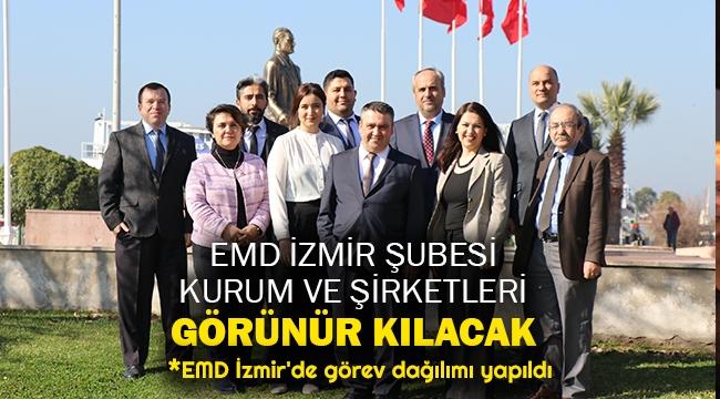 EMD İzmir Şubesi, kurum ve şirketleri görünür kılacak