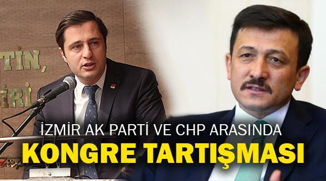 İzmir Ak Parti ve CHP arasında kongre tartışması