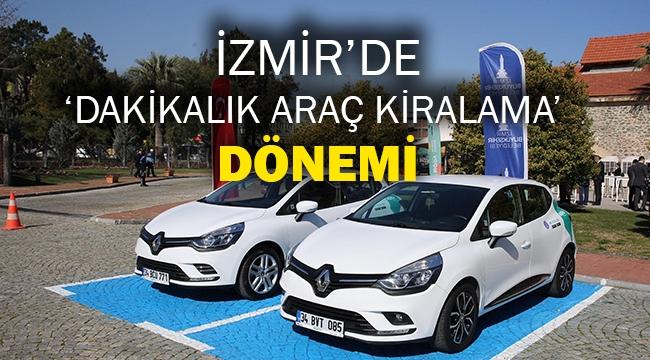 İzmir'de 'dakikalık araç kiralama' dönemi