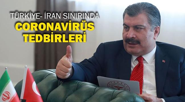 Türkiye- İran sınırında Coronavirüs tedbirleri