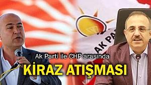 Ak Parti ile CHP arasında 'Kiraz' atışması