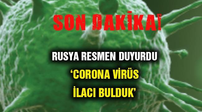 Flaş... Rusya corona virüs ilacı geliştirdiğini açıkladı!