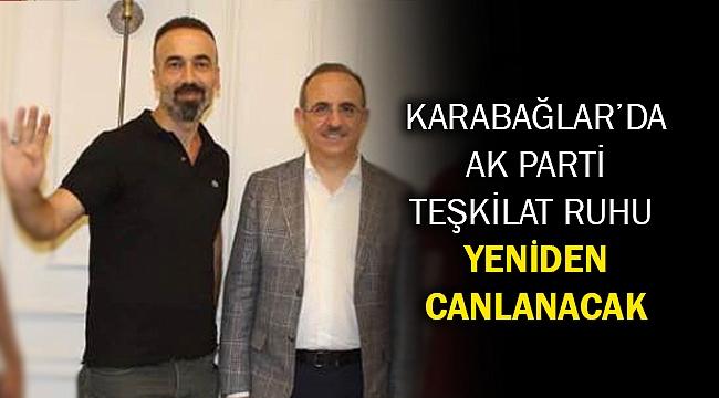 Karabağlar'da Ak Parti Teşkilat ruhu yeniden canlanacak