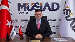 """MÜSİAD İzmir Başkanı Bilal Saygılı: """"Şehitlerimizi Ebediyen Şükranla Anacağız"""""""