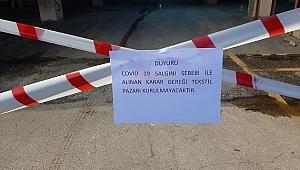 Tekstil pazarları kapandı, sebze meyve ambalajla satılacak